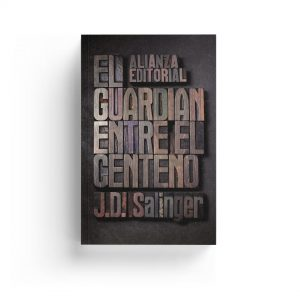 Salinger · El guardián entre el centeno