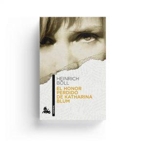Heinrich Böll · El honor perdido de Katharina Blum