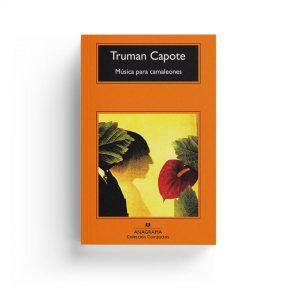 Truman Capote · Música para camaleones