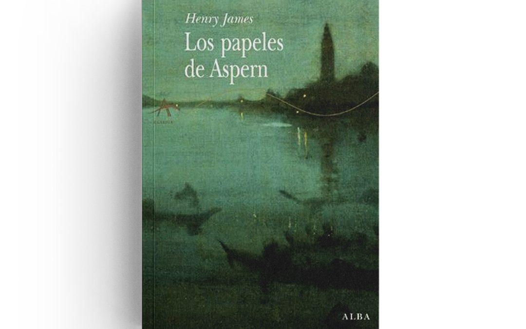 Henry James · Los papeles de Aspern