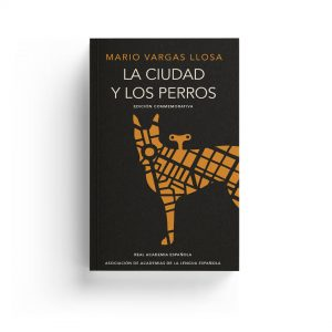 Vargas Llosa · La ciudad y los perros
