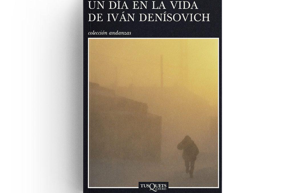 Soljenitsin · Un día en la vida de Iván Denísovich