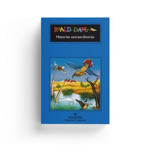 Roald Dahl · Historias extraordinarias