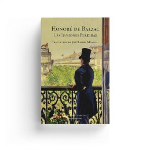 Balzac · Las ilusiones perdidas