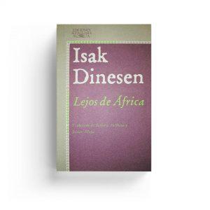 Isak Dinesen · Lejos de África
