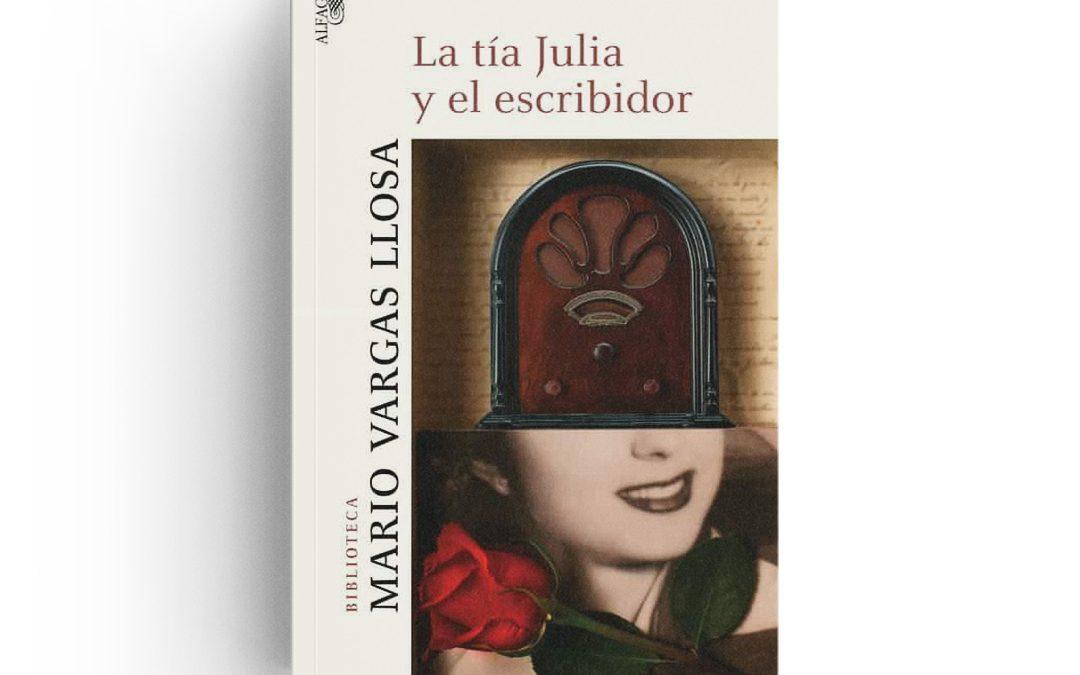 Vargas Llosa · La tía Julia y el escribidor
