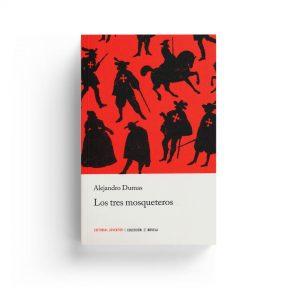 Alejandro Dumas · Los tres mosqueteros